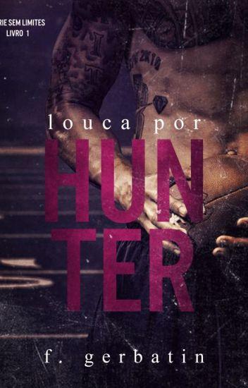 Louca por Hunter