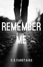 Remember me by _blackholeinmyheart_