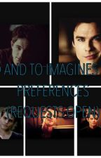 Fandom Preferences and imagines (REQUESTS OPEN) by TVD_Damonlover10