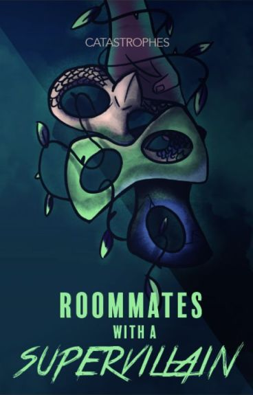 Roommates With A Super Villain