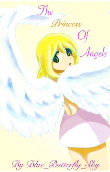 The Princess Of Angels (LaLu)