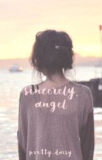 sincerely, angel by prxtty_daisy