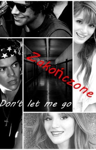 Don't let me go (H.S fanfiction PL  ZAKOŃCZONE )