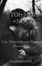 Toi+moi+nous by lespiedsdeniall
