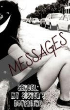 MESSAGES {Sequel} by CharlyCXC