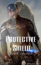 Protective Shield - Prove yourself by LaurasLove