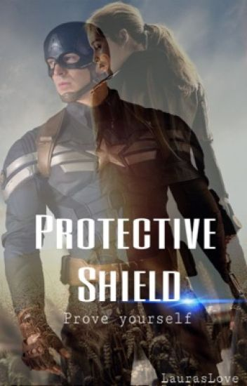 Protective Shield - Prove yourself