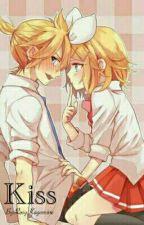 KISS (Rin X Len) (ADAPTACIÓN) by RosyKagamine