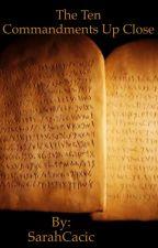 The Ten Commandments Up Close by SarBearrrrr