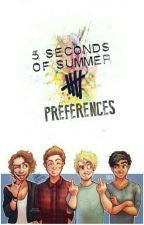 5 SOS ✖Preferences✖ [PAUSED] by f3alixx