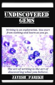 Undiscovered Gems by JayeshParekh