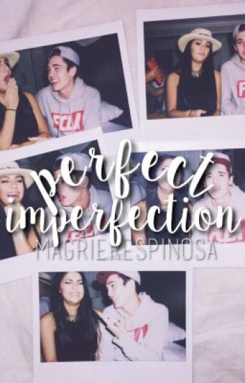 perfect imperfection {s.w}