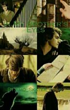 In My Brother's Eyes(Remus Lupin X OC) by OneMarvelousRed