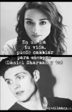En un día, tu vida puede cambiar para siempre(Daniel Sharman y tú) by Raquel1402