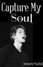 Capture My Soul (Luke Hemmings fan fiction ) #Wattys2015 by Beauty-huda1
