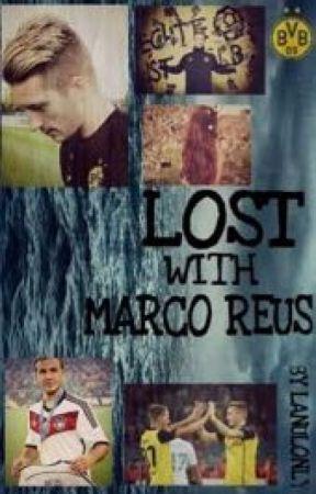 Lost with Marco Reus (Marco Reus FF ❤️, Mario Götze, Erik Durm) by Lanulonly