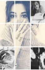 Unspoken Words (Camren) [Editing] by 5hpride_