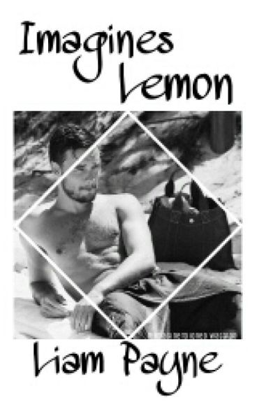 Imagines Liam Payne {Lemon}