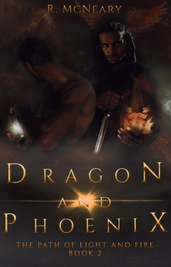 Dragon and Phoenix (Path of Light and Fire Book #2)