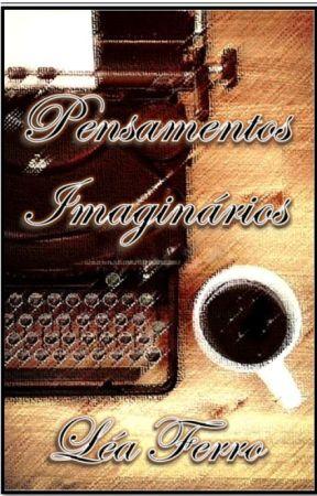Pensamentos Imaginários by leaferro