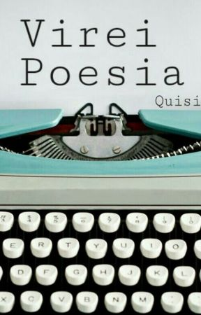 Virei Poesia by Quisi99