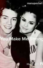 You Make Me Strong||HS||(#Wattys2015) by manupocha1