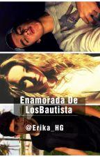 Enamorada De Los Bautista(Mario Bautista, Jan carlo & tu) by Erika_HG
