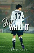 Just Wright | l.s by defatolarry