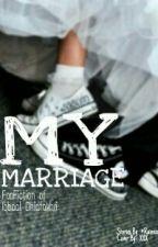 My Marriage  by Rainexx_