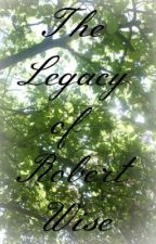 The Legacy of Robert Wise by SophieSophie898