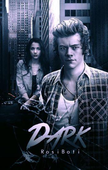 Dark || Harry Styles || Español [TERMINADA]