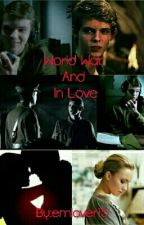 World War And In Love (Robbie kay) by emlover15