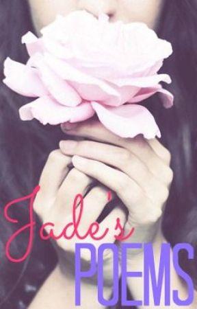 Jade's Poems by _JadeDark_
