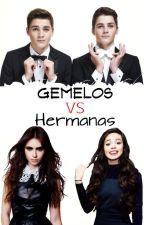 Gemelos VS Hermanas #Wattys2015 by -TwoPrettyGirls-