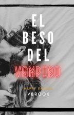 El beso del vampiro #Wattys2016 by VBrook99