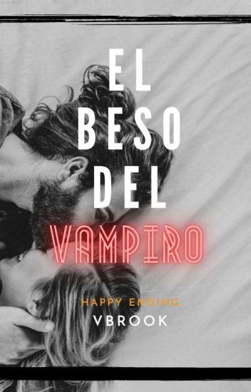 El beso del vampiro #Wattys2016