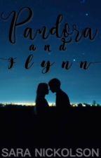 Pandora and Flynn (Teaser) by saranicko