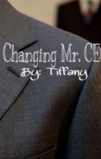 Changing Mr. CEO by tiffany_peace_45