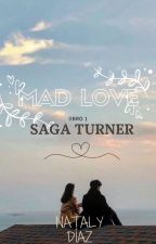 Mad Love. (Saga Turner) by BittersweetNatty