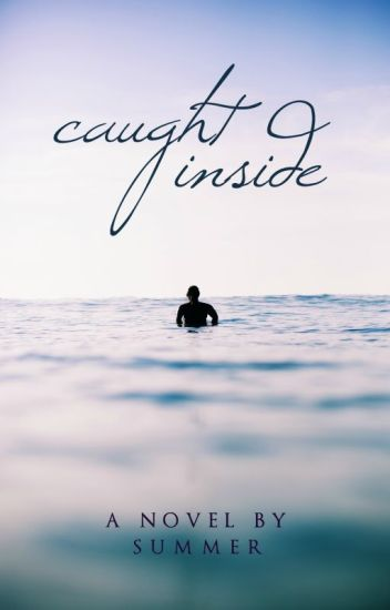 Caught Inside