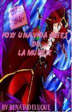 foxy, una vida antes de la muerte by renatadeluque777