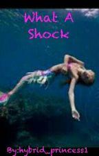 What A Shock by hybrid_princess1
