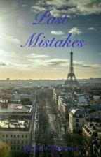 Past Mistakes by IyamMaryam56