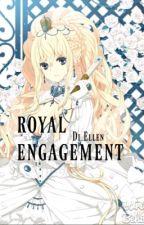 Hôn ước hoàng tộc by Ellen_DiDi_WLW