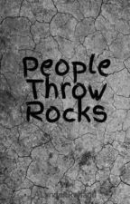People Throw Rocks by ALRolland
