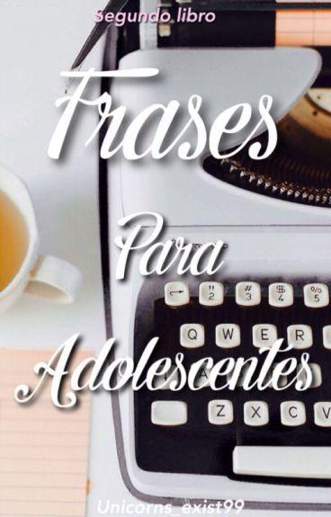 *Frases para adolescentes* libro #2