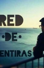 Red de mentiras. by Nan_olmos
