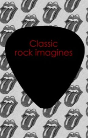 Classic rock imagines by groupie5241