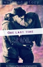 One Last Time by shainna1014