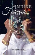 Finding Forever (Sequel to Hood Love) FINISHED by shantii14__
